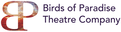 Birds of Paradise Theatre Company residency