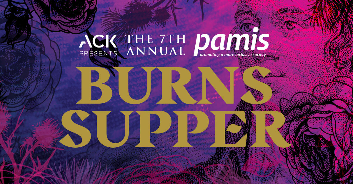 7th Annual Burns Supper – Tickets and Sponsorship Options Now Available!!
